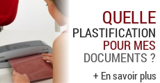 Comment plastifier un document