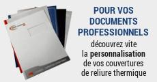 Des couvertures de reliure personnalisées à l'image de votre entreprise